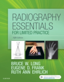 Radiography Essentials for Limited Practice, Paperback / softback Book