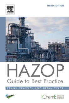 HAZOP: Guide to Best Practice, Paperback / softback Book