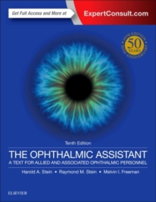 The Ophthalmic Assistant : A Text for Allied and Associated Ophthalmic Personnel, Paperback Book