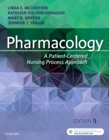 Pharmacology : A Patient-Centered Nursing Process Approach, Paperback / softback Book