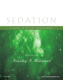Sedation : A Guide to Patient Management, Paperback / softback Book