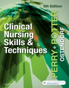 Clinical Nursing Skills and Techniques, Paperback / softback Book