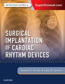 Surgical Implantation of Cardiac Rhythm Devices, Hardback Book