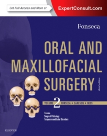 Oral and Maxillofacial Surgery 3e: Volume 2, Hardback Book