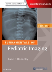 Fundamentals of Pediatric Imaging, Paperback Book