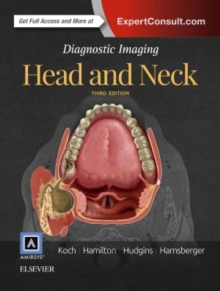 Diagnostic Imaging: Head and Neck, Hardback Book