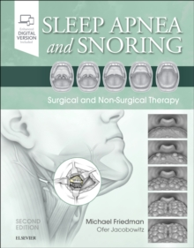 Sleep Apnea and Snoring : Surgical and Non-Surgical Therapy, Hardback Book