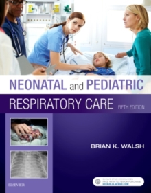 Neonatal and Pediatric Respiratory Care, Paperback / softback Book