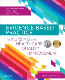 Evidence-Based Practice for Nursing and Healthcare Quality Improvement, Paperback / softback Book