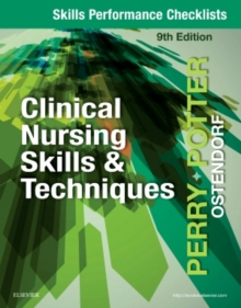 Skills Performance Checklists for Clinical Nursing Skills & Techniques, Paperback / softback Book