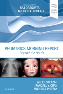 Pediatrics Morning Report : Beyond the Pearls, Paperback / softback Book