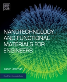 Nanotechnology and Functional Materials for Engineers, Paperback Book