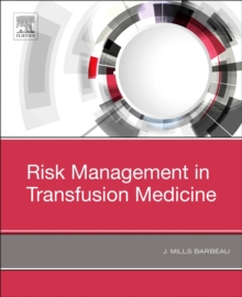 Risk Management in Transfusion Medicine, Paperback / softback Book