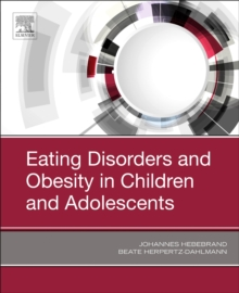 Eating Disorders and Obesity in Children and Adolescents, Hardback Book
