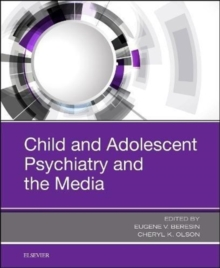 Child and Adolescent Psychiatry and the Media, Hardback Book