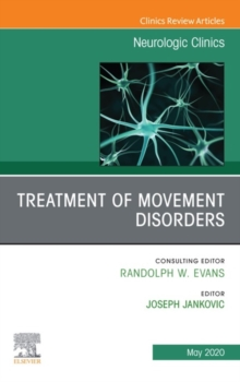 Treatment of Movement Disorders, An Issue of Neurologic Clinics, E-Book, EPUB eBook