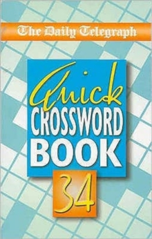 The Daily Telegraph Quick Crossword Book 34, Paperback Book