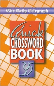 The Daily Telegraph Quick Crossword Book 35, Paperback Book