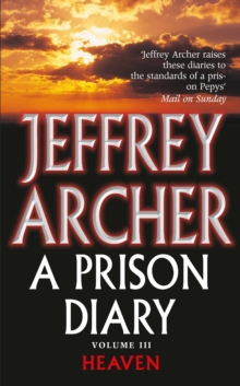A Prison Diary Volume III : Heaven, Paperback Book