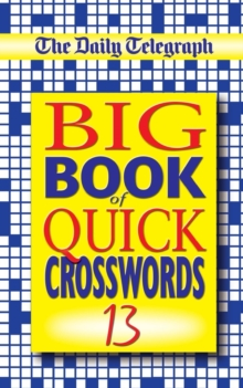 "The ""Daily Telegraph"" Big Book of Quick Crosswords, Paperback Book"