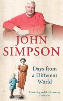 Days from a Different World : A Memoir of Childhood, Paperback Book