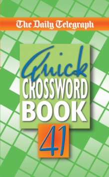 "The ""Daily Telegraph"" Quick Crossword Book : No. 41, Paperback Book"