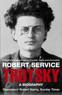 Trotsky : A Biography, Paperback Book