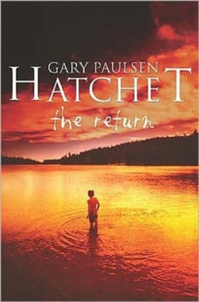 Hatchet : The Return, Paperback Book