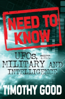 Need to Know : UFOs, the Military and Intelligence, Paperback Book