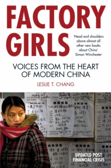 Factory Girls : Voices from the Heart of Modern China, Paperback / softback Book