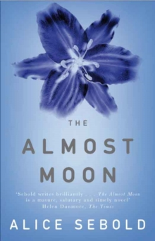 The Almost Moon, Paperback / softback Book