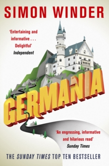 Germania : A Personal History of Germans Ancient and Modern, Paperback Book