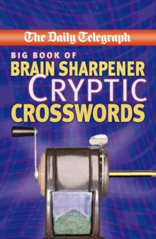 The Daily Telegraph Big Cryptic Crosswords 18, Paperback Book