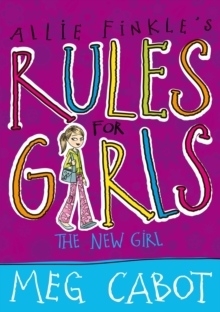 Allie Finkle's Rules for Girls: The New Girl, Paperback Book