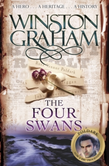 The Four Swans : A Novel of Cornwall 1795-1797, Paperback Book