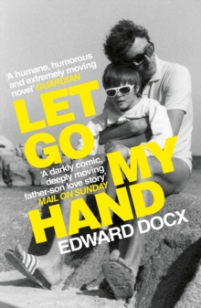 Let Go My Hand, Paperback Book