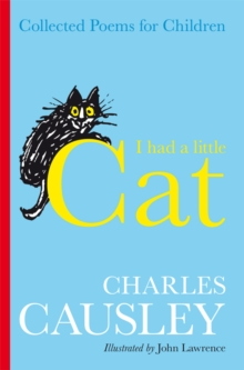 I Had a Little Cat : Collected Poems for Children, Paperback Book