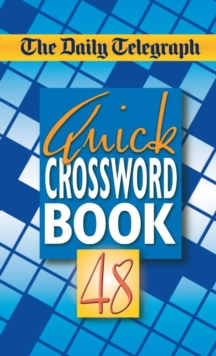 Daily Telegraph Quick Crosswords 48, Paperback Book