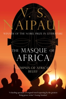 The Masque of Africa : Glimpses of African Belief, Paperback Book