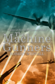 The Machine Gunners, EPUB eBook