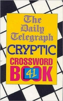 Daily Telegraph Cryptic Crossword Book 41, Paperback Book