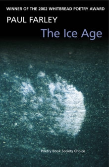 The Ice Age : poems, Paperback / softback Book
