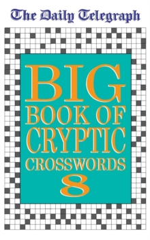 Daily Telegraph Big Book of Cryptic Crosswords 8, Paperback / softback Book