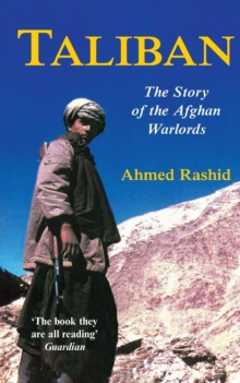 Taliban : The Story of the Afghan Warlords, Paperback / softback Book