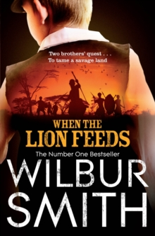 When the Lion Feeds, Paperback Book