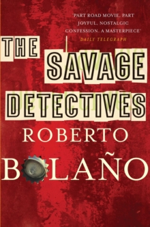 The Savage Detectives, Paperback Book