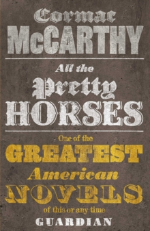 All the Pretty Horses, Paperback Book