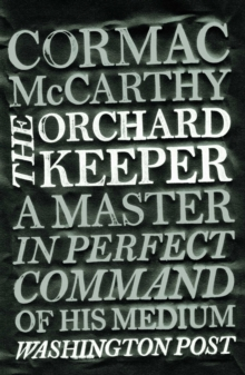 The Orchard Keeper, Paperback Book