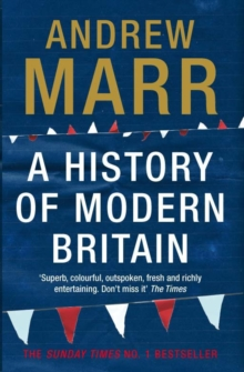 A History of Modern Britain, Paperback Book