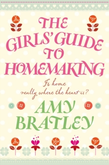 The Girls' Guide to Homemaking, Paperback Book